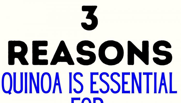 3 Reasons Quinoa Is Essential For Weight Loss