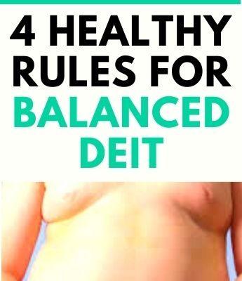 4 Healthy Rules For Balanced Deit